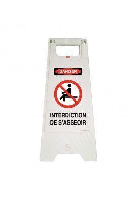 Chevalet de signalisation interdiction de s'asseoir  - Poids 1KG en plastique blanc