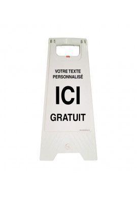Chevalet de signalisation Sur-mesure - Poids 1Kg en plastique blanc