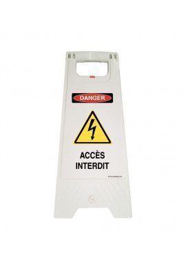 Chevalet de signalisation accès interdit danger électrique - Poids 1KG en plastique blanc