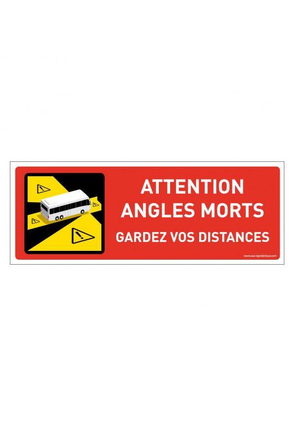 Panneau signalisation des angles morts des véhicules lourds - Autobus - Autocar - gardez vos distances