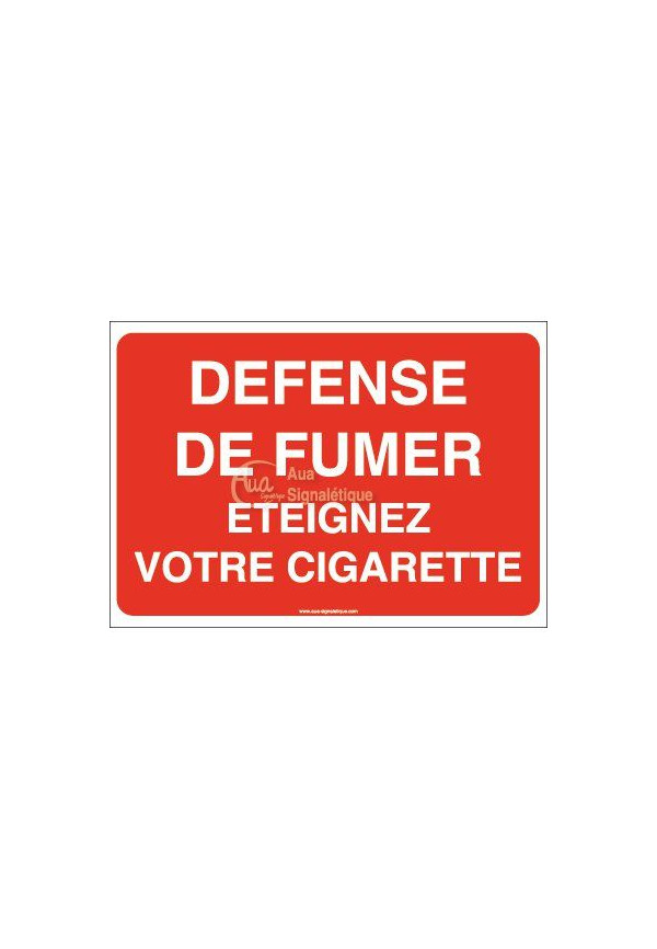 Panneau Défense de fumer éteignez votre cigarette - AP