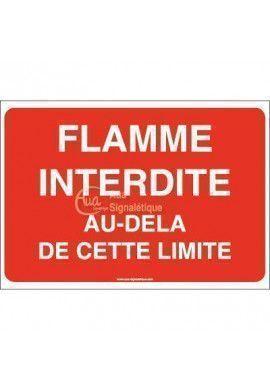 Panneau flamme interdite au-delà de cette limite - AP