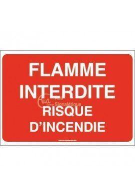 Panneau Flamme interdite risque d'incendie - AP