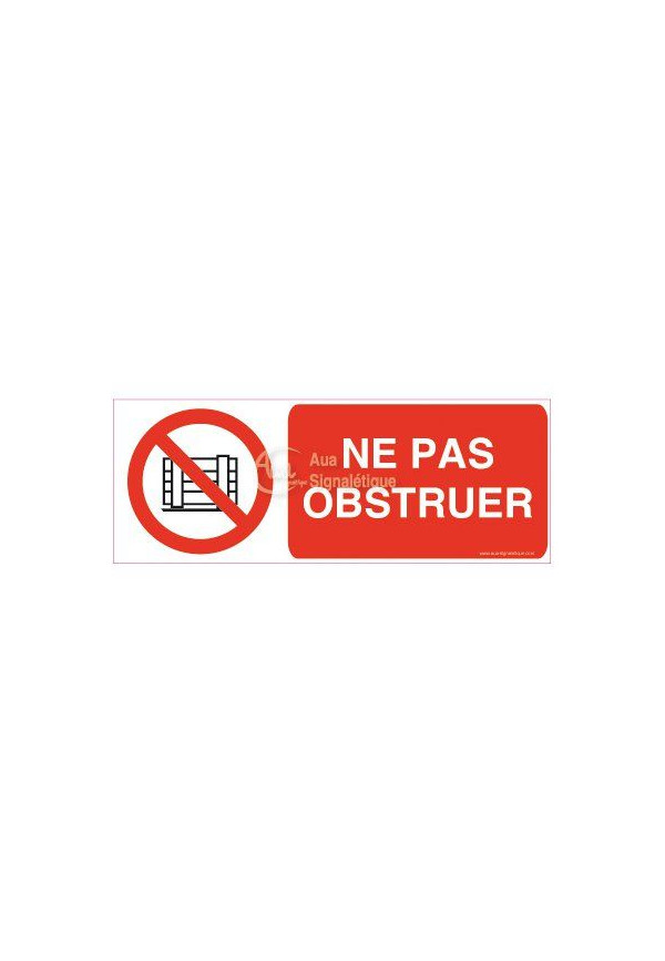 Panneau Ne pas bloquer ou obstruer