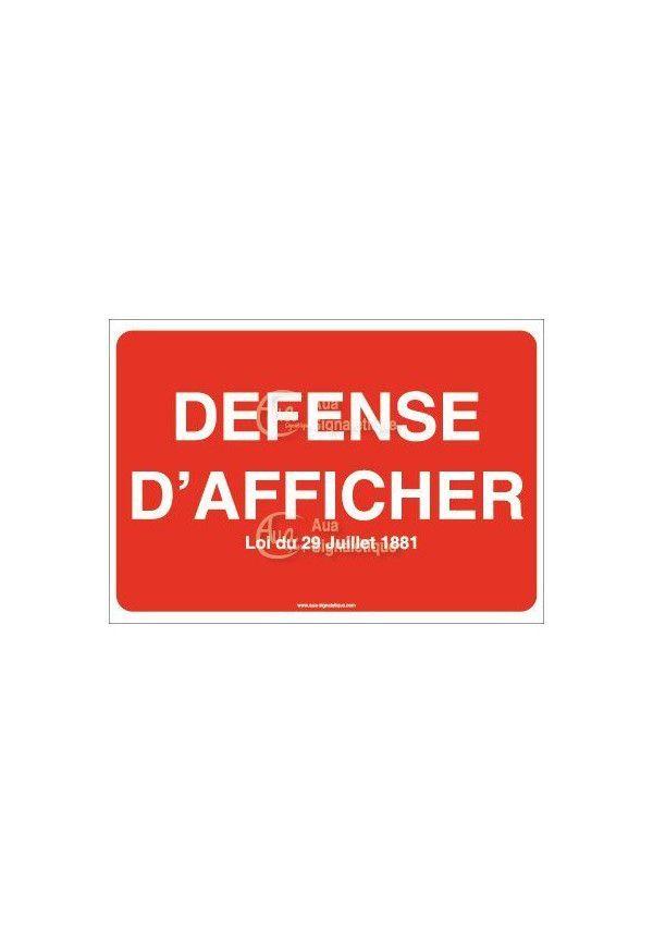 Panneau Défense d'afficher avec loi - AP