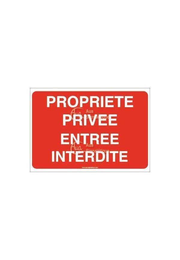 Panneau Propriété privée entrée interdite - AP