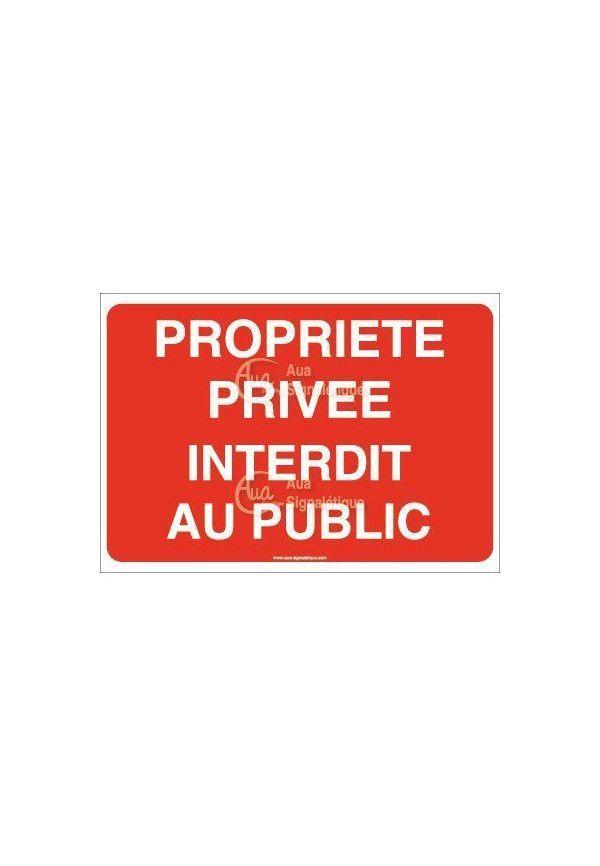 Panneau Propriété privée interdit au public - AP