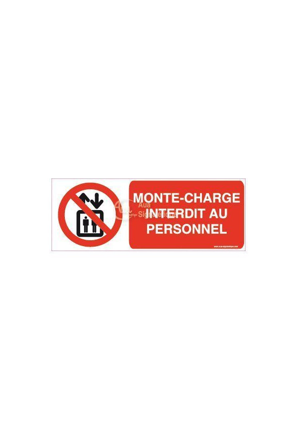 Panneau Monte-Charge Interdit au personnel