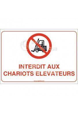 Panneau Interdit aux chariots élévateurs - AP