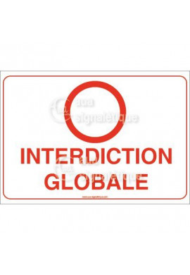 Panneau Interdiction Globale - AP