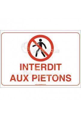 Panneau Interdit aux Piétons 03 - AP