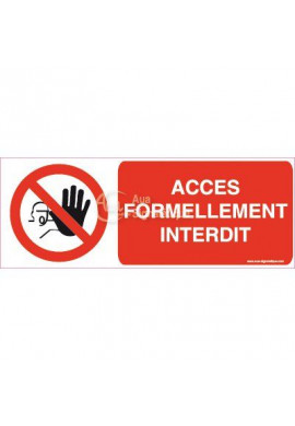 Panneau Accès Formellement Interdit - Picto