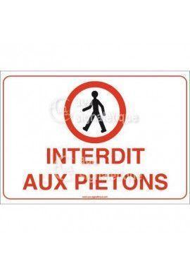 Panneau Interdit aux Piétons - AP