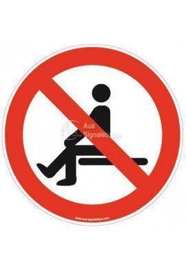 Panneau Interdiction de s'asseoir
