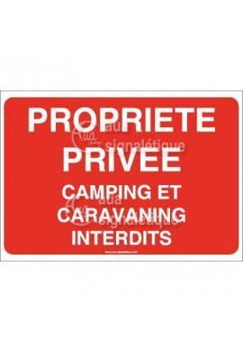 Panneau Propriété Privé Camping et Caravaning interdits