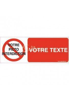 Panneau Votre Texte et Picto A La Demande