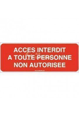 Panneau Accès Interdit A Toute Personne Non Autorisée 02