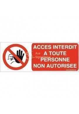 Panneau Accès Interdit A Toute Personne Non Autorisée - Main