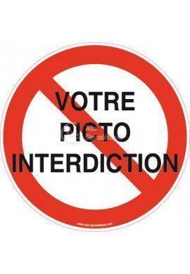 Panneau Votre Texte A La Demande - Interdiction 02