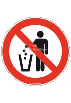 Panneau Interdit de jeter ses ordures