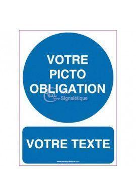 Panneau Votre Texte et Picto A La Demande - Obligation 03