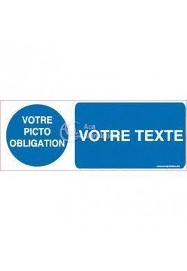 Panneau Votre Texte et Picto A La Demande - Obligation 02