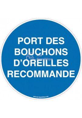 Panneau Port des Bouchons d'Oreilles Recommandé