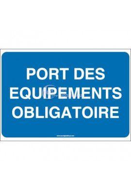 Panneau Port des Equipements Obligatoire