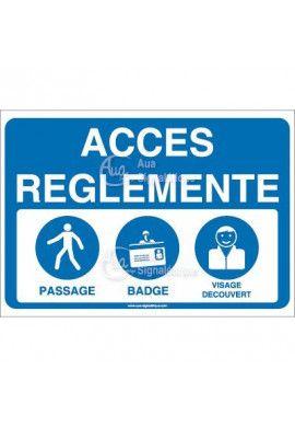 Panneau accès réglementé
