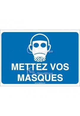Panneau mettez vos masques