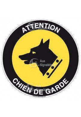 Panneau attention chien de garde
