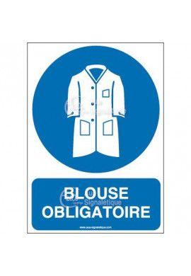Panneau blouse obligatoire
