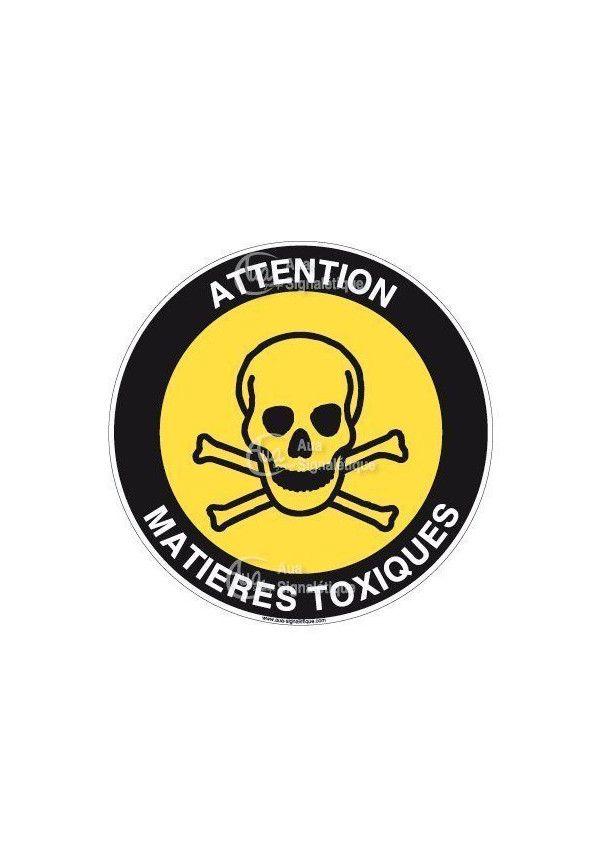 Panneau attention matières toxiques