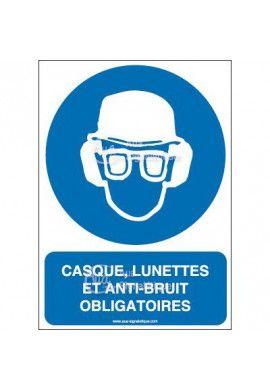 Panneau casque lunette et anti-bruit obligatoire