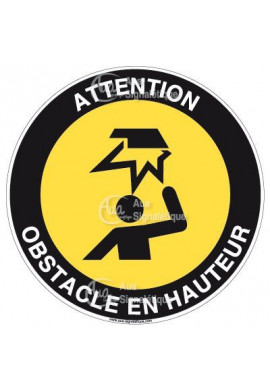 Panneau attention obstacle en hauteur