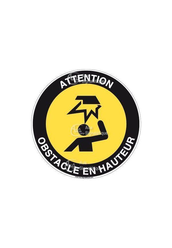 Panneau attention obstacle en hauteur