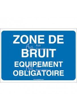 Panneau zone de bruit équipement obligatoire
