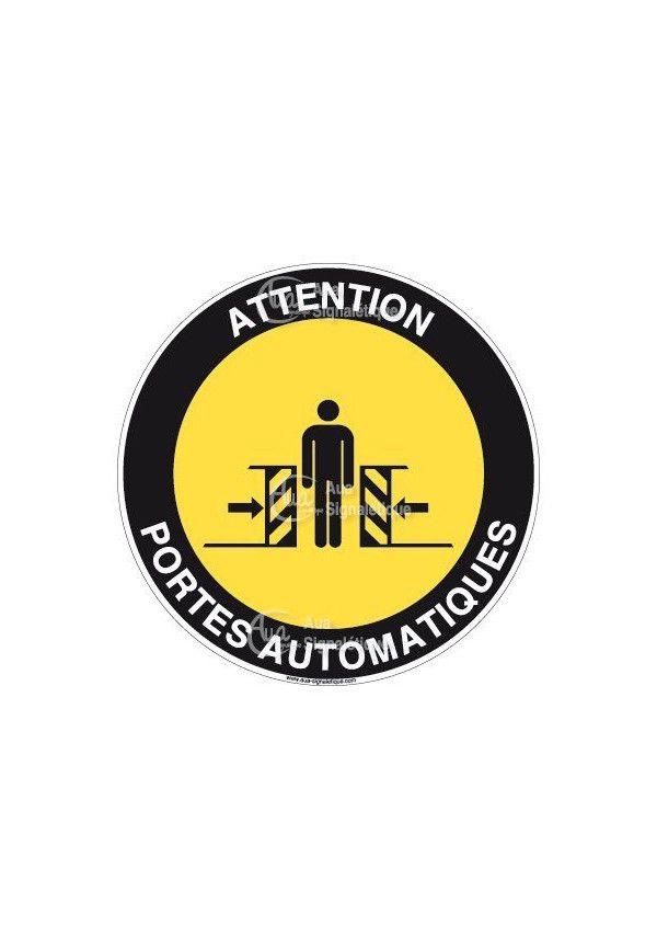 Panneau attention portes automatiques