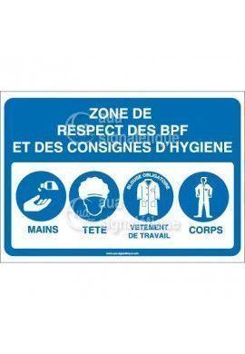 Panneau Zone de Respect des BPF et Consignes d'Hygiène