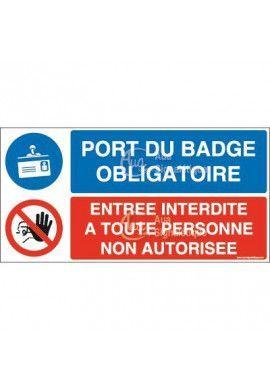 Panneau duo Port du badge obligatoire