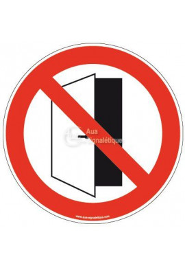 Panneau Porte ouverte interdite
