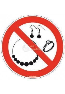 Panneau Bijoux interdits