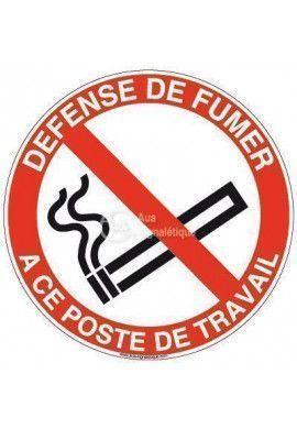 Panneau defense de fumer a ce poste de travail-R