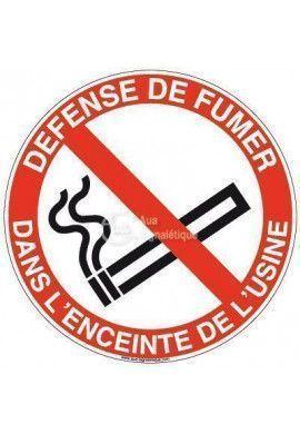Panneau défense de fumer dans l'enceinte de l'usine-R