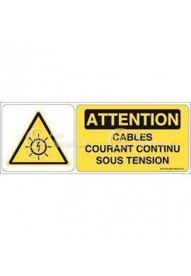 Panneau Attention câbles courant continu sous tension - B