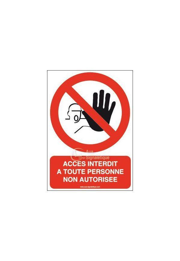 Panneau Accès interdit à toute personne non autorisée-AI