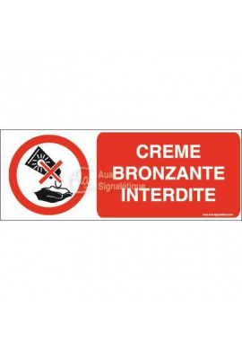 Panneau Crème bronzante interdite-B