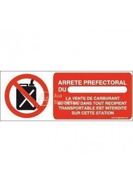 Panneau Vente de carburant interdite arrêté préfectoral-B