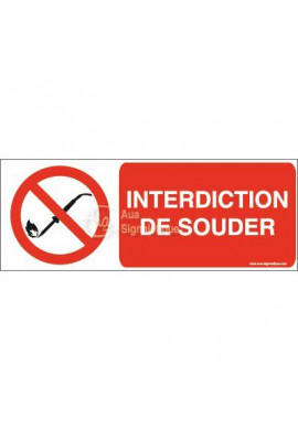 Panneau Interdiction de souder-B