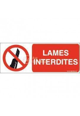 Panneau Lames interdites-B